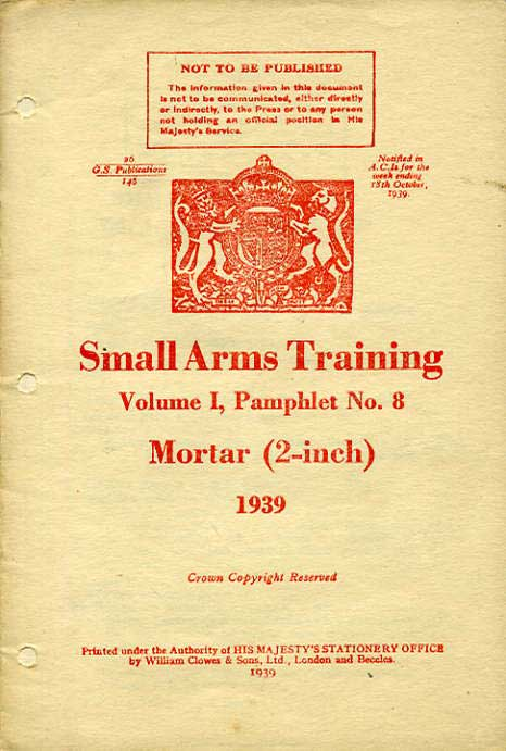 "Small Arms Training No8;  2"" Mortar 1939"