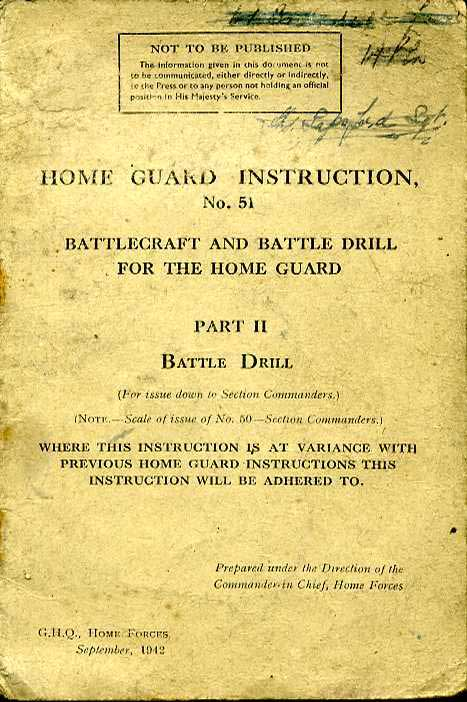 Home Guard Instruction No51 part 2, Sept 1942- battleDrill