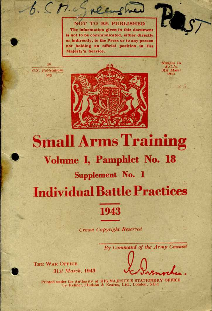 Small Arms Training No18 Supplement 1; Individual battle Practices 1943