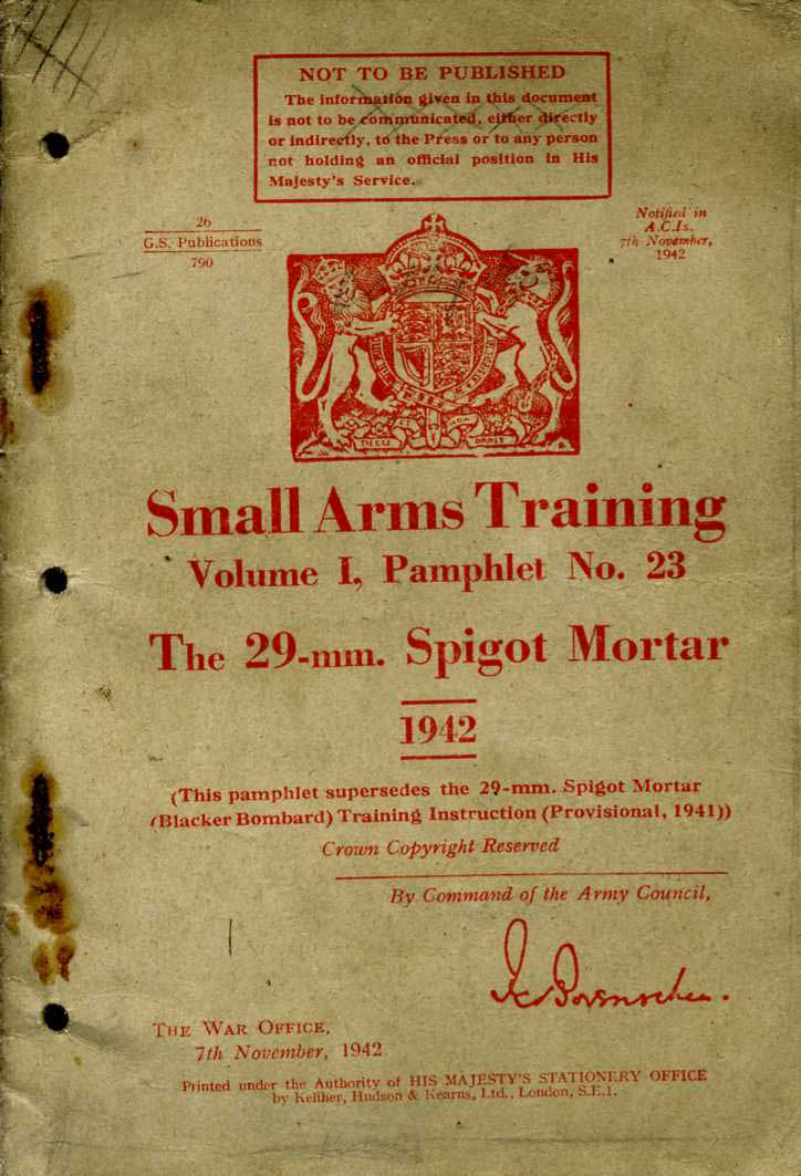 Small Arms Training No23; The 29mm Spigot Mortar 1942