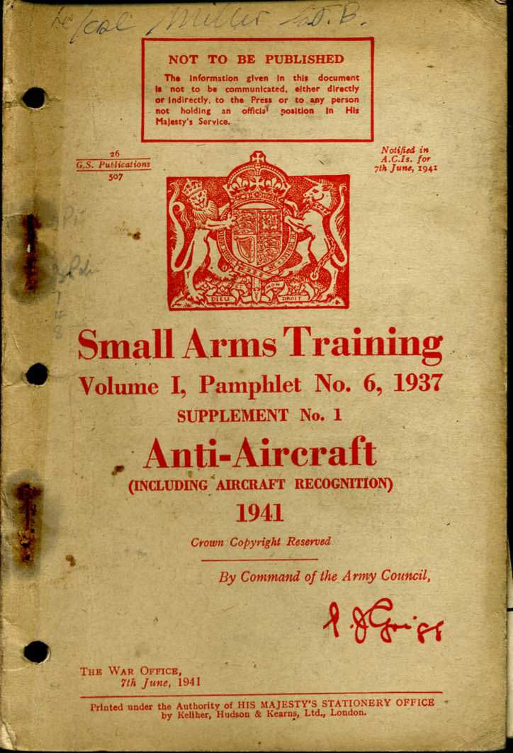 Small Arms Training No6- Anti-Aircraft 1941