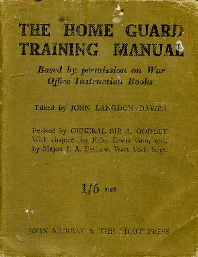 The Home Guard Training Manual-April 1941 reprint