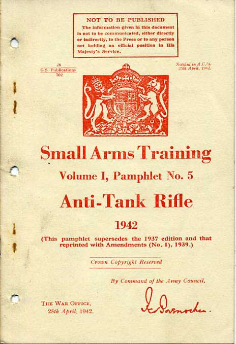 Small Arms Training No5-; Anti-Tank Rifle 1942