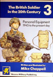 British Soldier in the 20th Century No3: Personal Equipment 1945 and after
