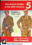 British Soldier in the 20th Century No5: Battledress 1939-1960