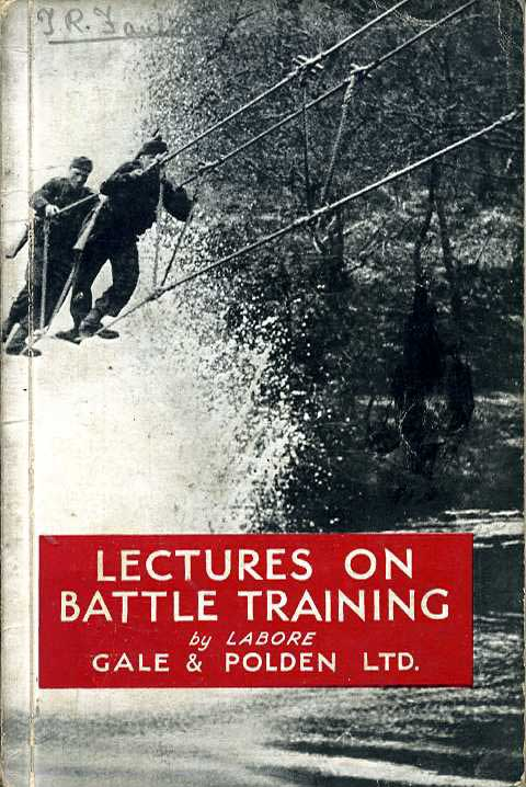 Lectures on Battle Training-Gale & Polden