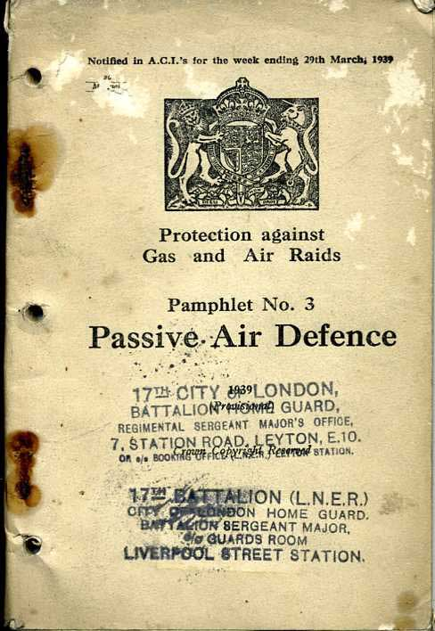 Protection against Gas and Air Raids: Pamphlet No3 Passive Air Defence-Ex Homeguard