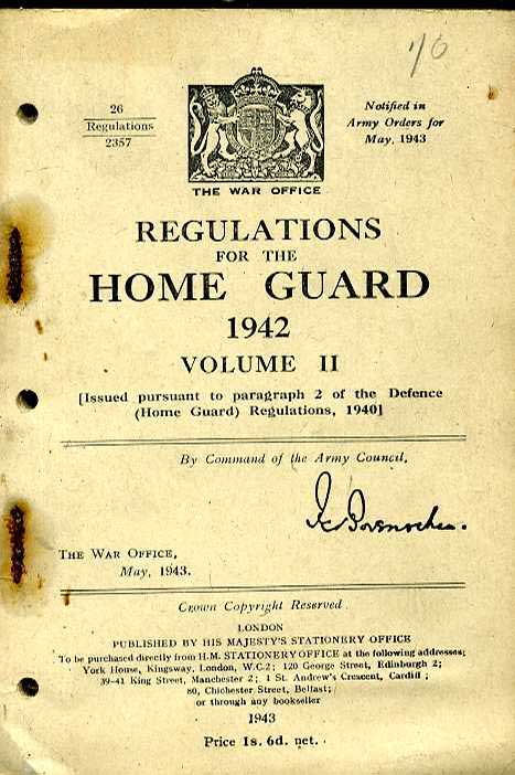 Regulations for the Home Guard 1942 Vol 2