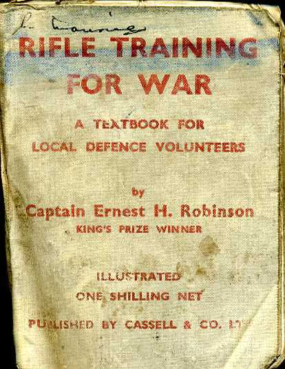 Rifle Training for War- A Textbook for Local Defence Volunteers