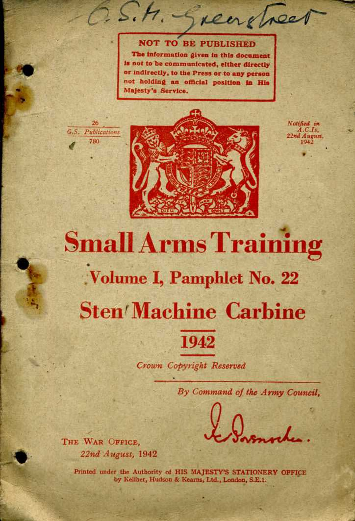 Small Arms Training No22; Sten MAchine Carbine 1942