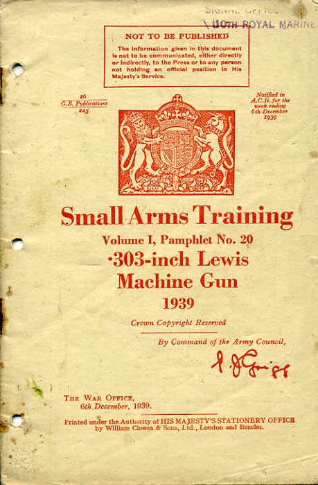 Small Arms Training No20; .303 inch Lewis Machine Gun 1939