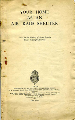 Your Home as an Air Raid Shelter; MoHS leaflet-genuine WW2