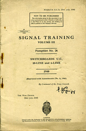 Signals Training Volume III pamphlet No26 Switchboards U.C. 10-line and 6-line 1940