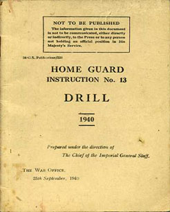 Home Guard Instruction No13, 1940- Drill