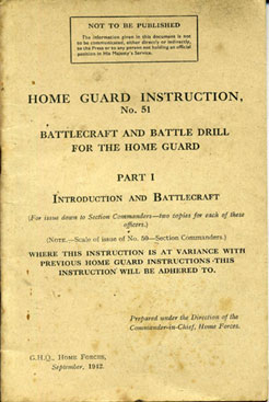 Home Guard Instruction No51 Part I, Battlecraft and battledrill for the HG:intro & Battlecraft, 9/42