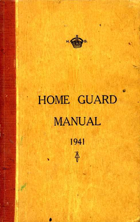 Home guard manual 1941 repro