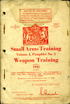 Small Arms Training No1- Weapon Training 1942