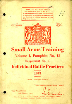Small Arms Training No18 Supp No1; Individual Battle Practices 1943
