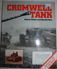 Cromwell Tank-Vehicle History and Specification
