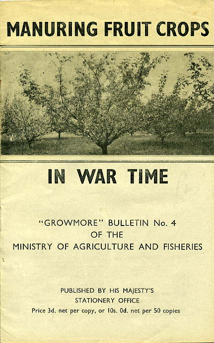 Growmore Bulletin No4 'Manuring Fruit Crops in War Time' £12.50