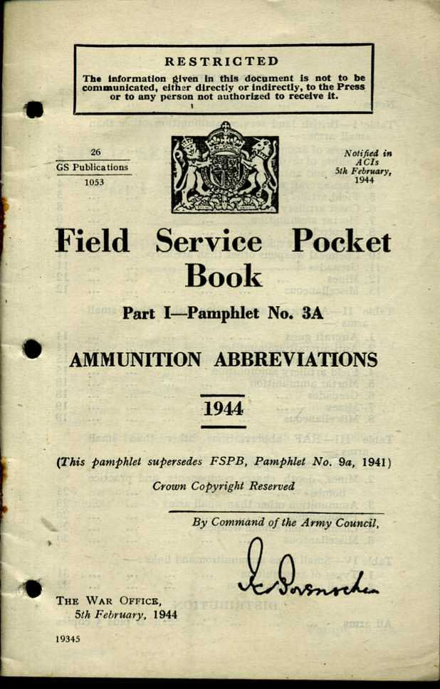 Field Service Pocket Book Part 1 No3A 1944 Ammunition Abbreviations