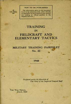 MTP No33 Training in Fieldcraft and Elementary Tactics 1940 £7.50