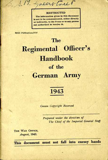 Regimental Officers Handbook of the German Army 1943