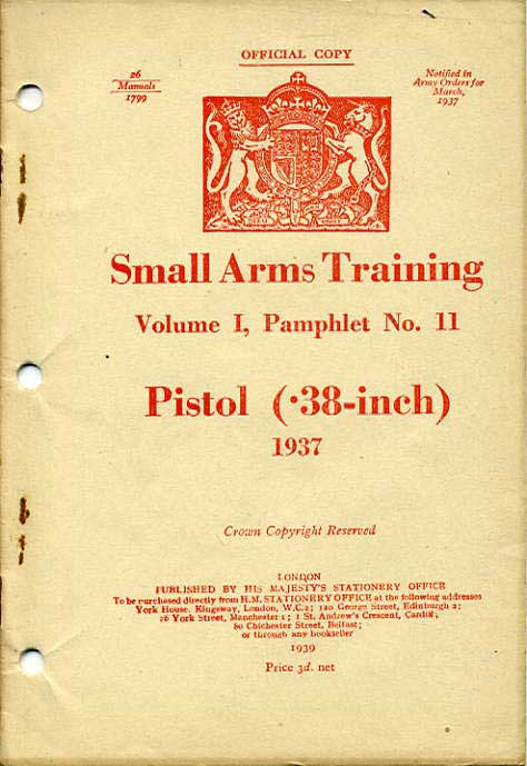 Small Arms Training No11; Pistol (.38-inch) 1937