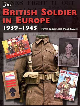 The British Soldier in Europe 1939-45